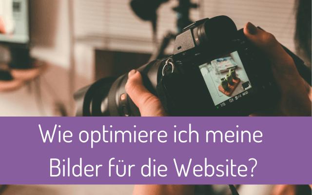 Wie optimiere ich meine Bilder für die Website?
