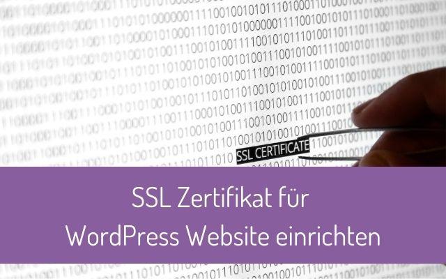 SSL Zertifikat für WordPress Website ganz einfach einrichten